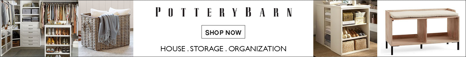 Pottery Barn banner - Home organization, wardrobe and shoes storage and furniture