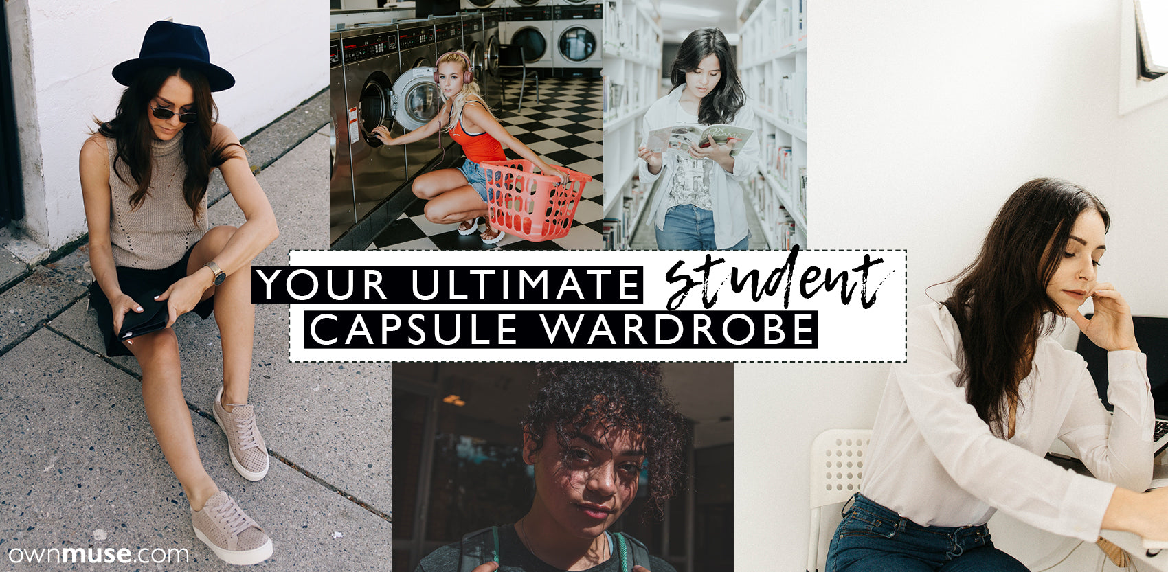 Student collage uni - Capsule wardrobe fashion style essentials