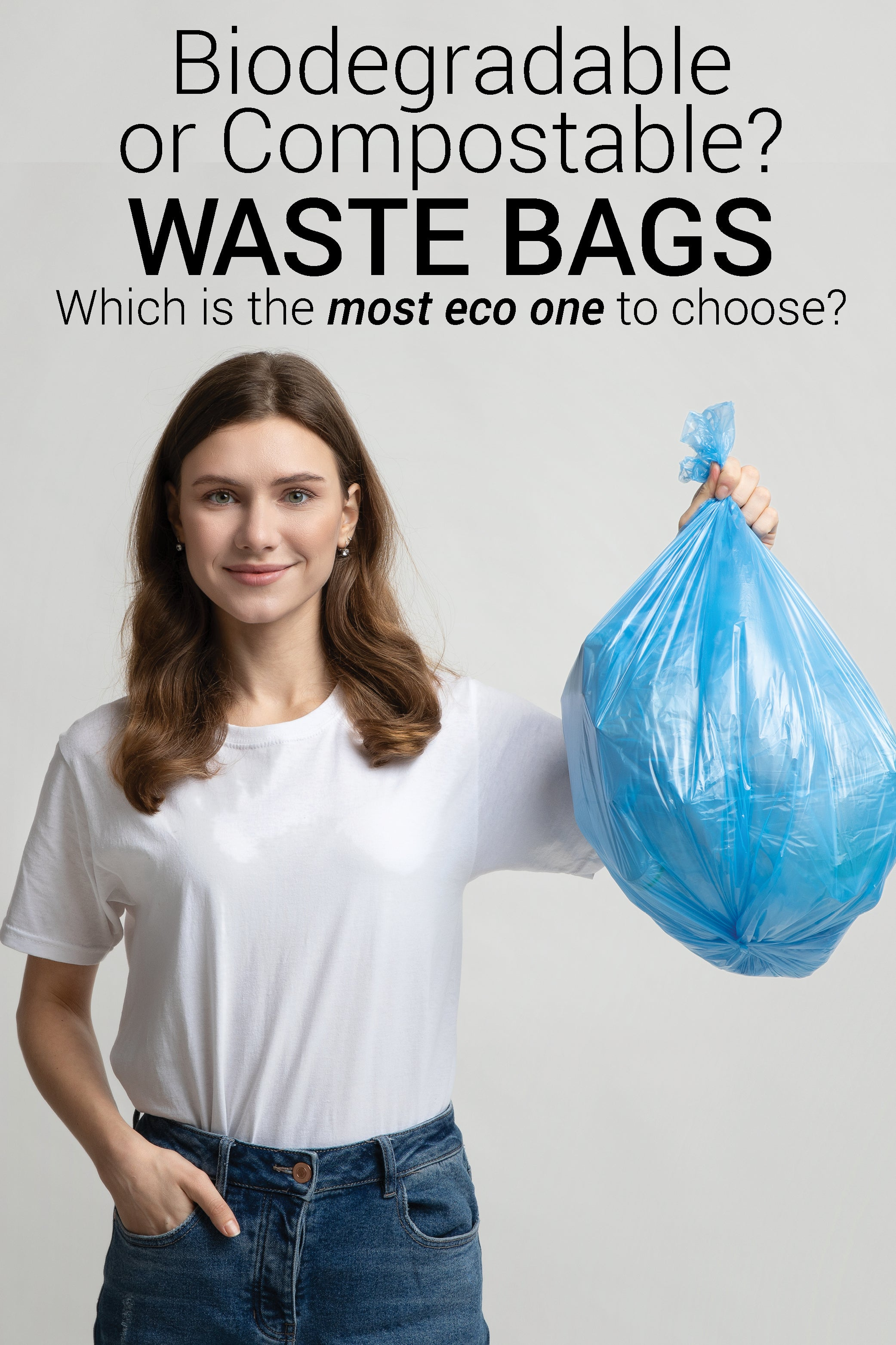 Biodegradable or Compostable Waste Bags: Which ones to choose?