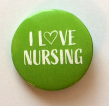 I Love Nursing button badge