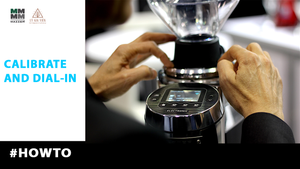 #Howto | Mazzer Calibrate & Dial-in