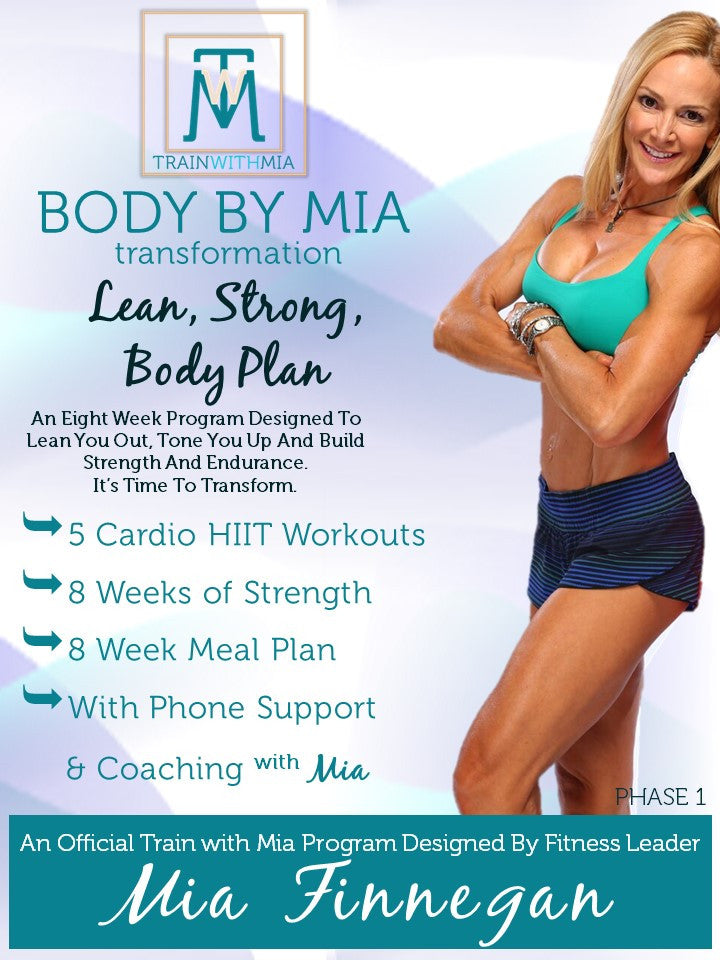 BODY BY MIA, FIT PACKAGE WITH PHONE SUPPORT & COACHING
