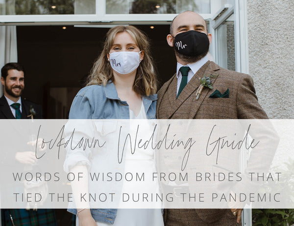 Lockdown Wedding Guide: Words of wisdom from brides that tied the knot during the pandemic