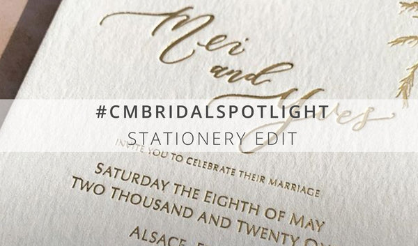 CMBRIDALSPOTLIGHT - Stationery Edit