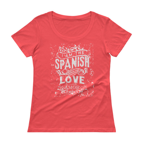 Spanish for Love. Ladies' Scoopneck T-Shirt