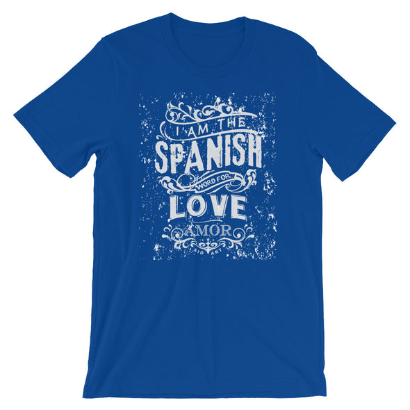Spanish for Love. Short-Sleeve Unisex T-Shirt