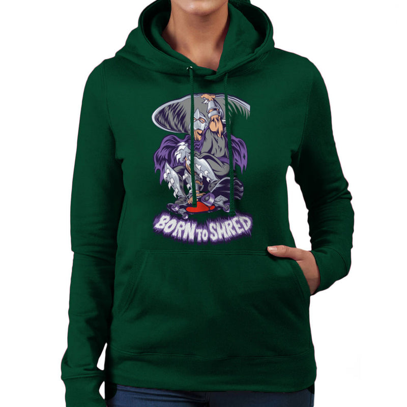 Born To Shred Teenage Mutant Ninja Turtles Skateboard Shredder Women's Hooded Sweatshirt Women's Hooded Sweatshirt Cloud City 7 - 13