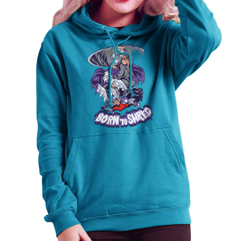 Born To Shred Teenage Mutant Ninja Turtles Skateboard Shredder Women's Hooded Sweatshirt Women's Hooded Sweatshirt Cloud City 7 - 10