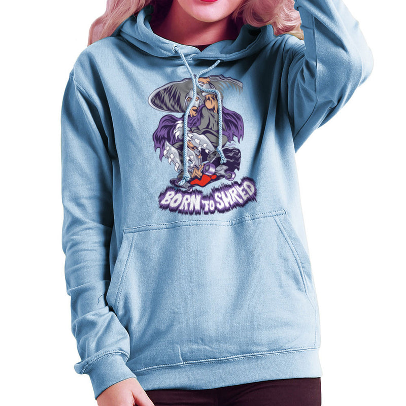 Born To Shred Teenage Mutant Ninja Turtles Skateboard Shredder Women's Hooded Sweatshirt Women's Hooded Sweatshirt Cloud City 7 - 11