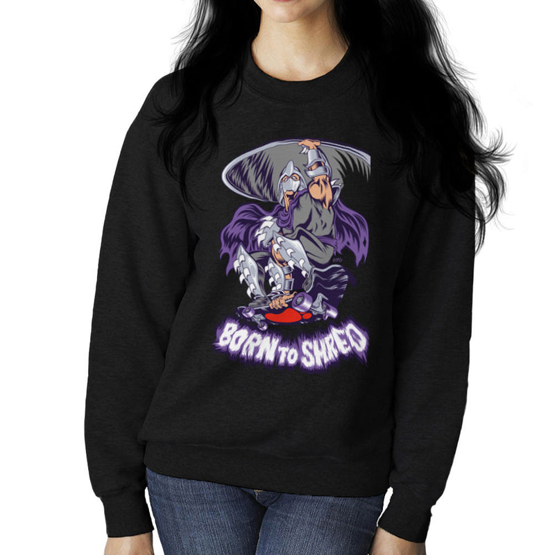 Born To Shred Teenage Mutant Ninja Turtles Skateboard Shredder Women's Sweatshirt Women's Sweatshirt Cloud City 7 - 2