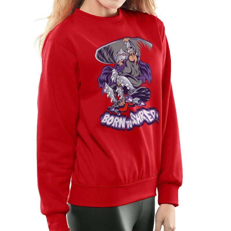 Born To Shred Teenage Mutant Ninja Turtles Skateboard Shredder Women's Sweatshirt Women's Sweatshirt Cloud City 7 - 16