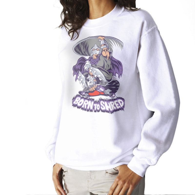 Born To Shred Teenage Mutant Ninja Turtles Skateboard Shredder Women's Sweatshirt Women's Sweatshirt Cloud City 7 - 6