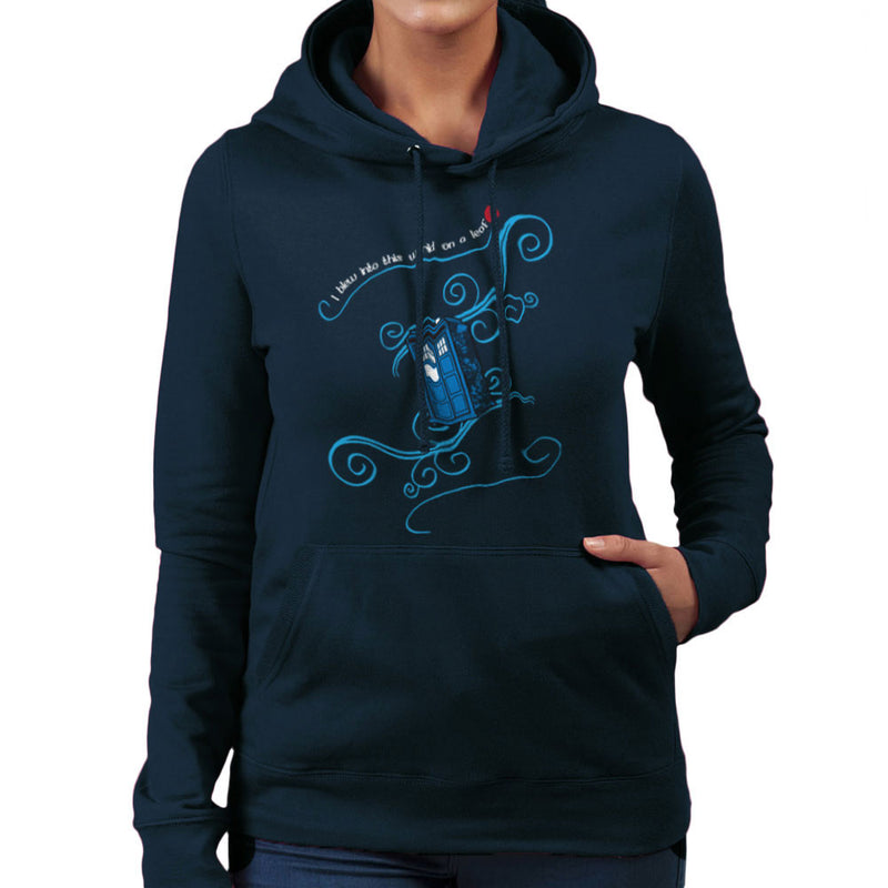 Dr Who Tardis I Blew Into This World On A Leaf Women's Hooded Sweatshirt Women's Hooded Sweatshirt Cloud City 7 - 7