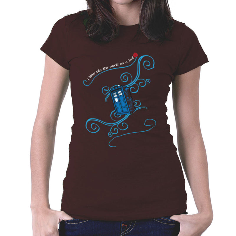 Dr Who Tardis I Blew Into This World On A Leaf Women's T-Shirt by Sillicus - Cloud City 7