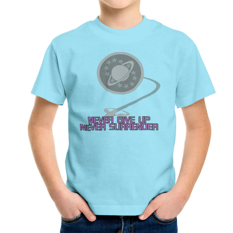 Galaxy Quest Never Give Up Never Surrender Kid's T-Shirt Kid's Boy's T-Shirt Cloud City 7 - 11