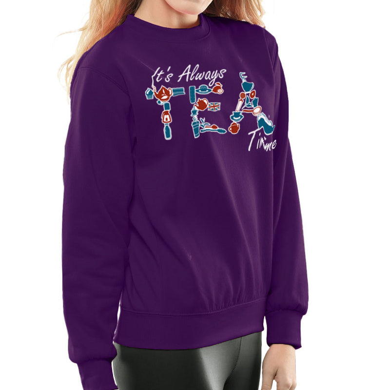 It's Always Tea Time Women's Sweatshirt Women's Sweatshirt Cloud City 7 - 19