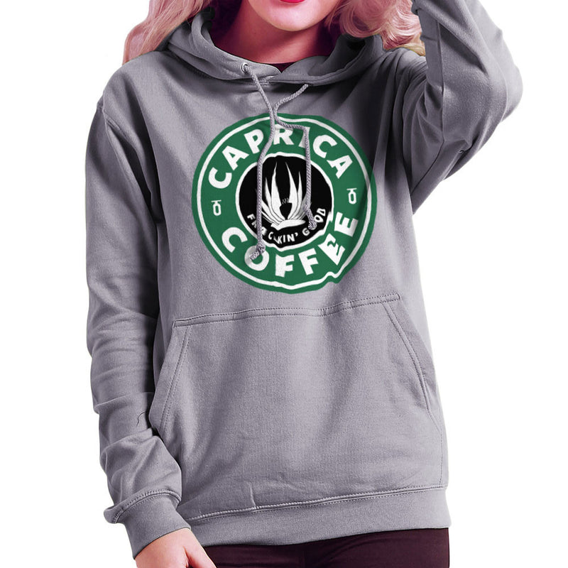 Caprica Coffee Frackin Good Battlestar Galactica Starbucks Women's Hooded Sweatshirt by Pheasant Omelette - Cloud City 7