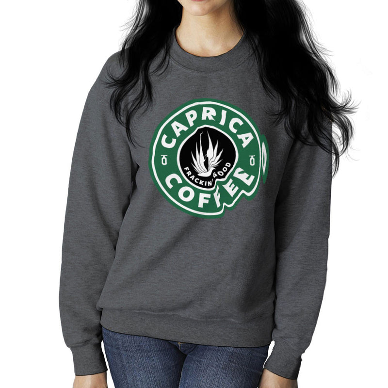 Caprica Coffee Frackin Good Battlestar Galactica Starbucks Women's Sweatshirt by Pheasant Omelette - Cloud City 7