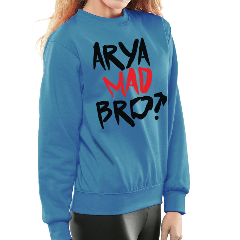 Game of Thrones Arya Mad Bro? Stark Graffiti Women's Sweatshirt by Hilarious Delusions - Cloud City 7