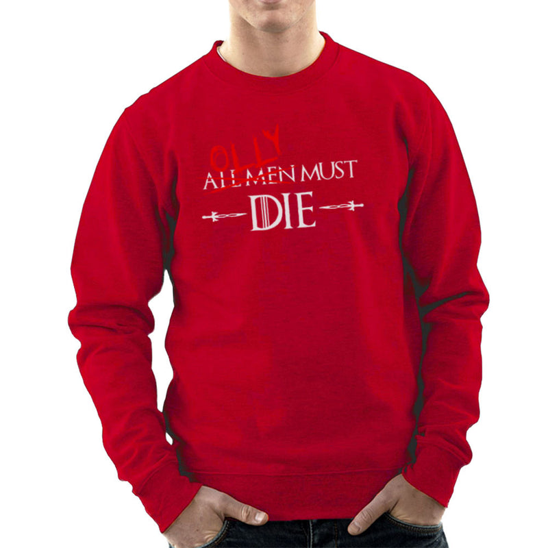 Game of Thrones Olly Must Die Men's Sweatshirt by Hilarious Delusions - Cloud City 7
