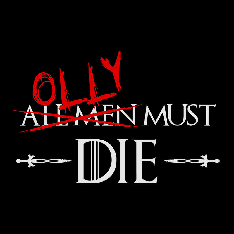 Game of Thrones Olly Must Die Women's T-Shirt by Hilarious Delusions - Cloud City 7