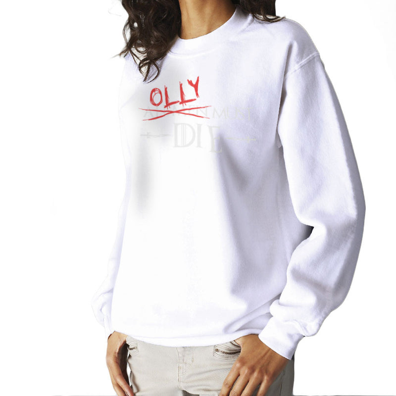 Game of Thrones Olly Must Die Women's Sweatshirt by Hilarious Delusions - Cloud City 7