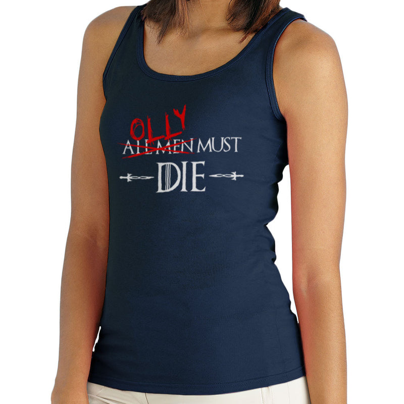 Game of Thrones Olly Must Die Women's Vest by Hilarious Delusions - Cloud City 7