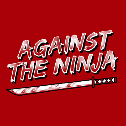 Against The Ninja