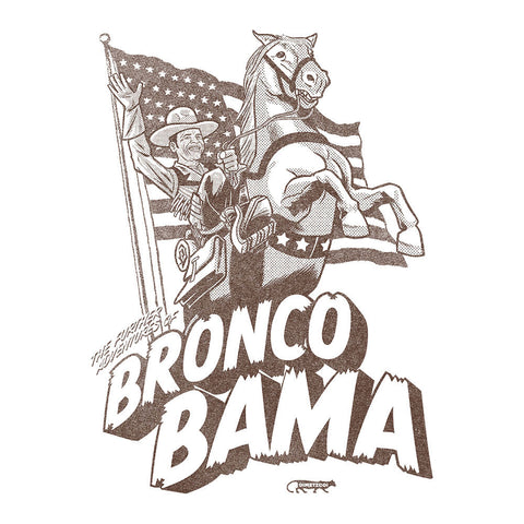 The Further Adventures Of Bronco Bama