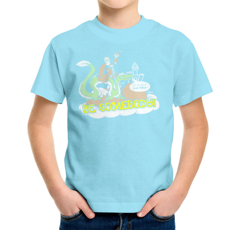 Be Somebody Kid's T-Shirt by Gimetzco - Cloud City 7