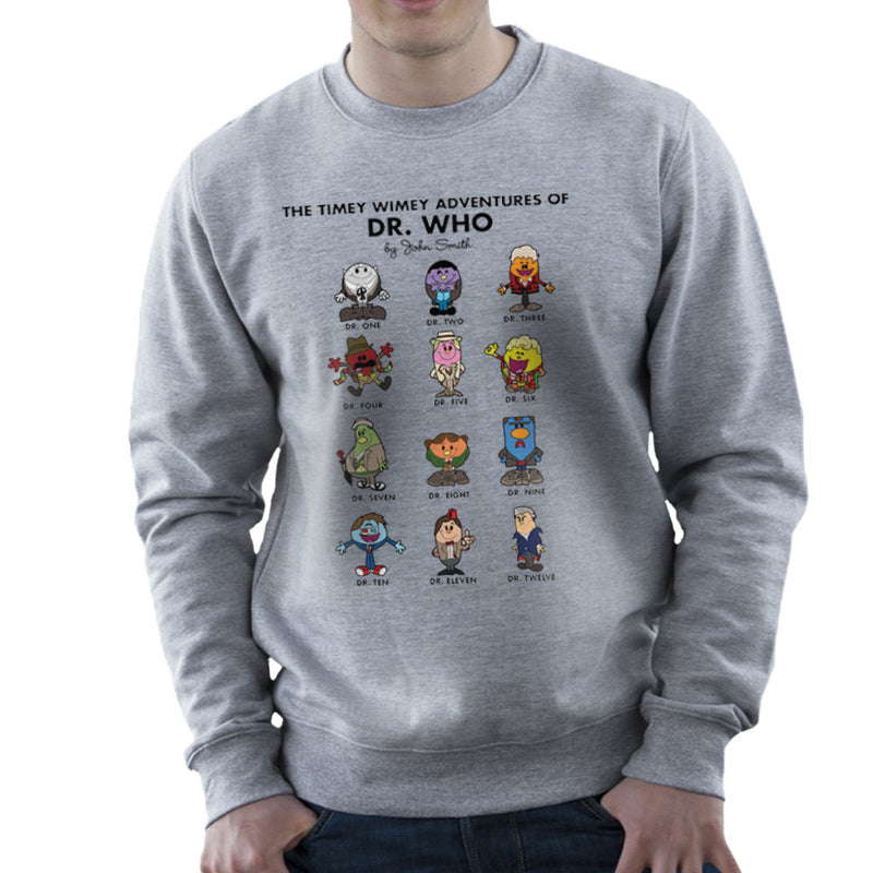 The Timey Wimey Adventures of Dr Who Mr Men Doctors Men's Sweatshirt by TopNotchy - Cloud City 7