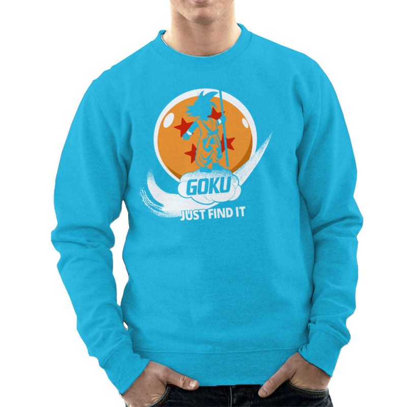 Just Find It Goku Dragon Ball Z Men's Sweatshirt by Kempo24 - Cloud City 7