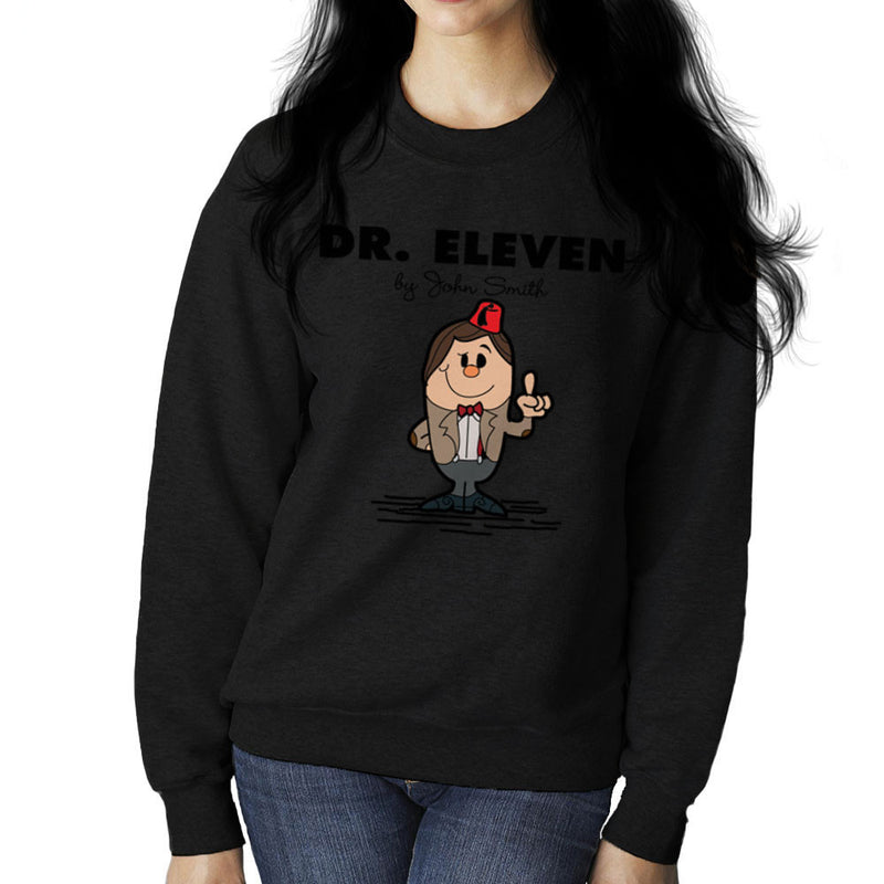 Dr Eleven Doctor Who Matt Smith Mr Men Women's Sweatshirt by TopNotchy - Cloud City 7