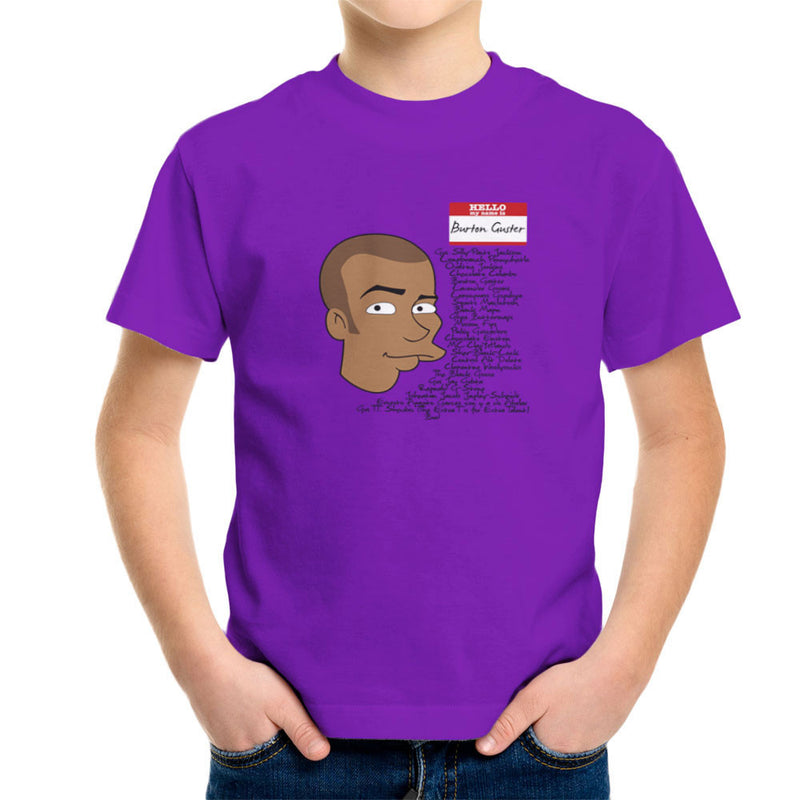 Hello My Name Is Burton Guster Many Names Kids T Shirt Cloud City 7