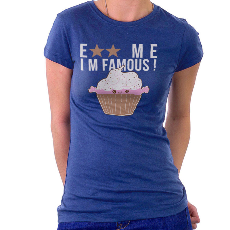 Eat Me Im Famous Cupcake Women's T-Shirt by DarkChoocoolat - Cloud City 7
