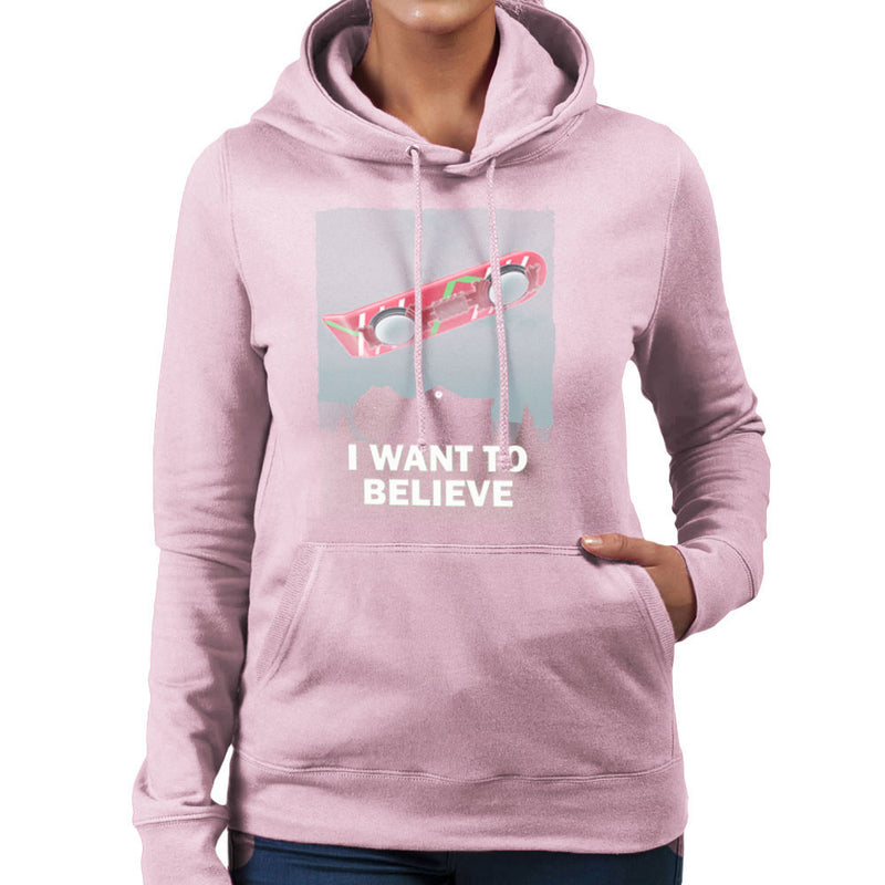 I Want To Believe Back To The Future Hoverboard X Files Women's Hooded Sweatshirt Women's Hooded Sweatshirt Cloud City 7 - 21