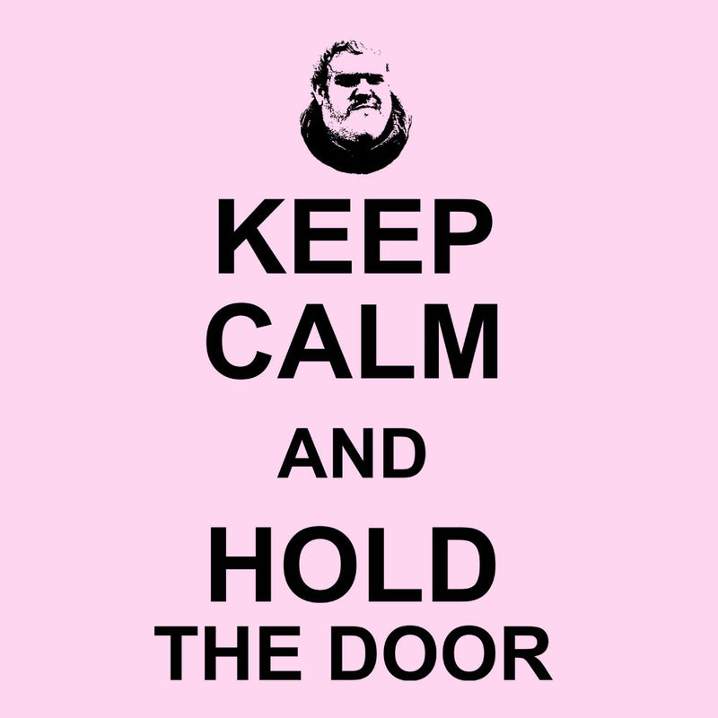Hodor Keep Calm And Hold The Door Game Of Thrones Women's T-Shirt by Nova5 - Cloud City 7