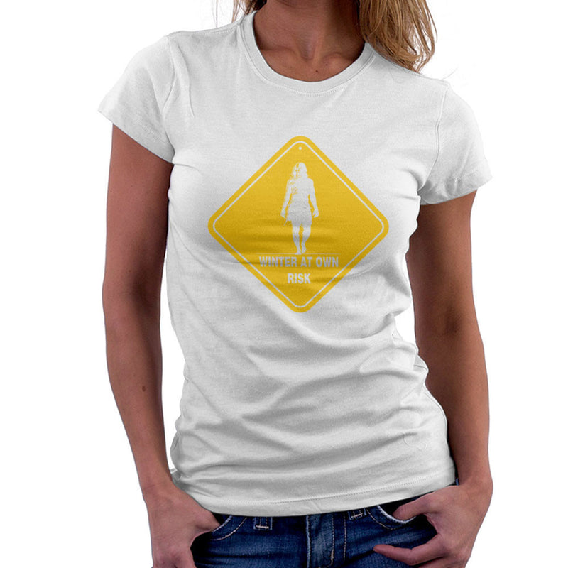 Winter At Your Own Risk White Walkers Game Of Thrones Women's T-Shirt by AndreusD - Cloud City 7