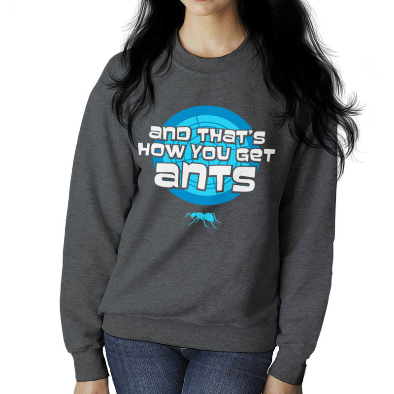 And Thats How You Get Ants Archer Women's Sweatshirt by Fanboy30 - Cloud City 7