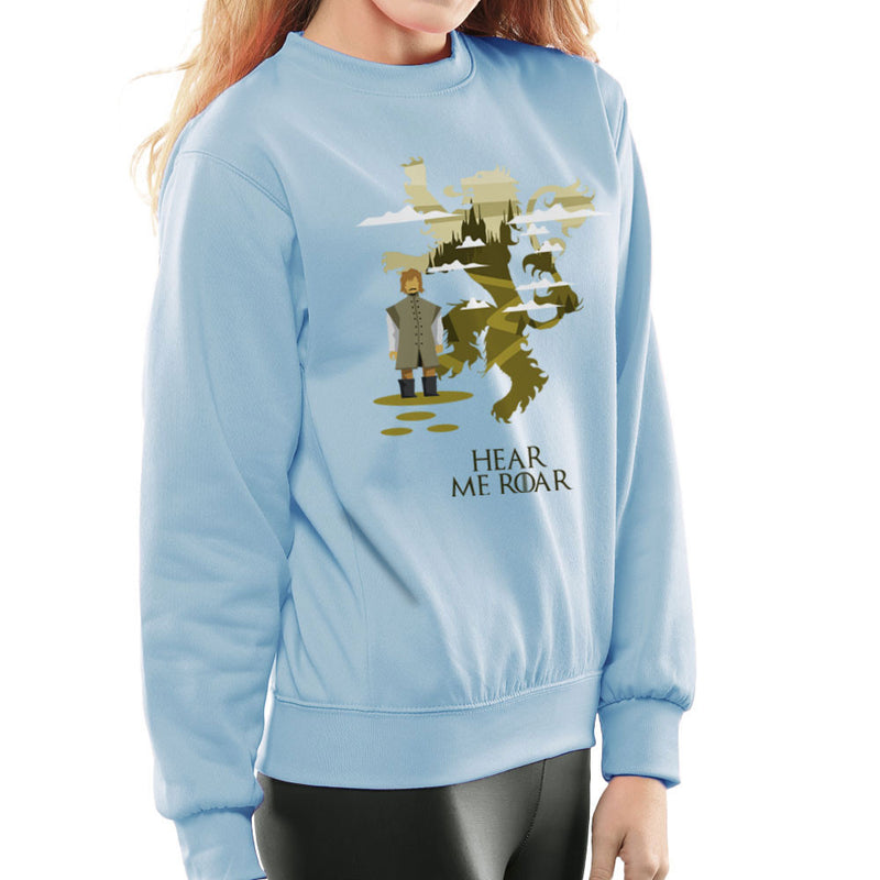 Hear Me Roar Tyrion Lannister Game Of Thrones Women's Sweatshirt by Goodmorningnight - Cloud City 7