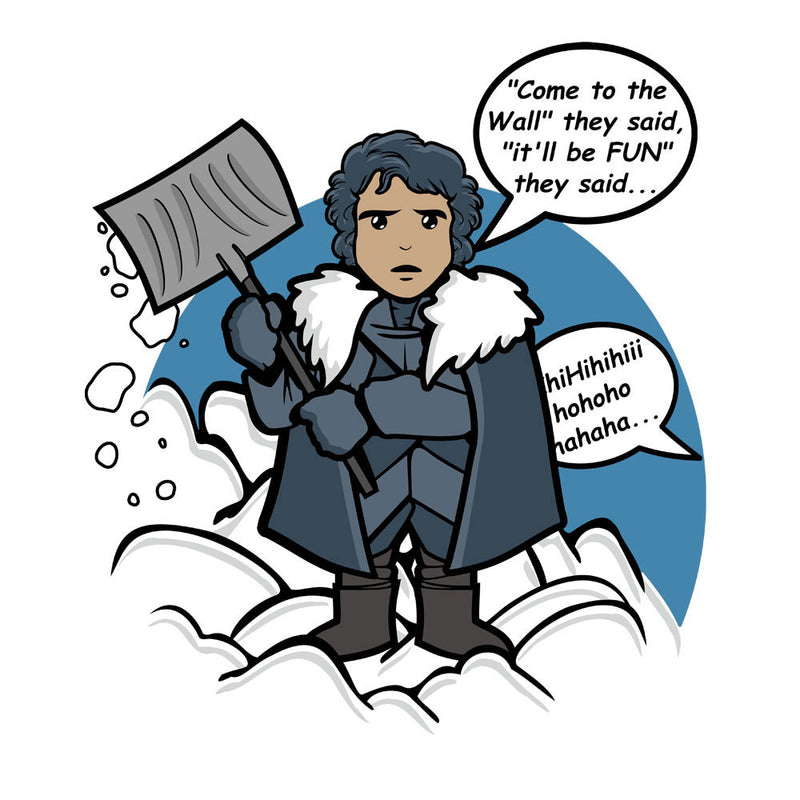 Jon Snow Shovelling The Wall Game Of Thrones by Kempo24 - Cloud City 7