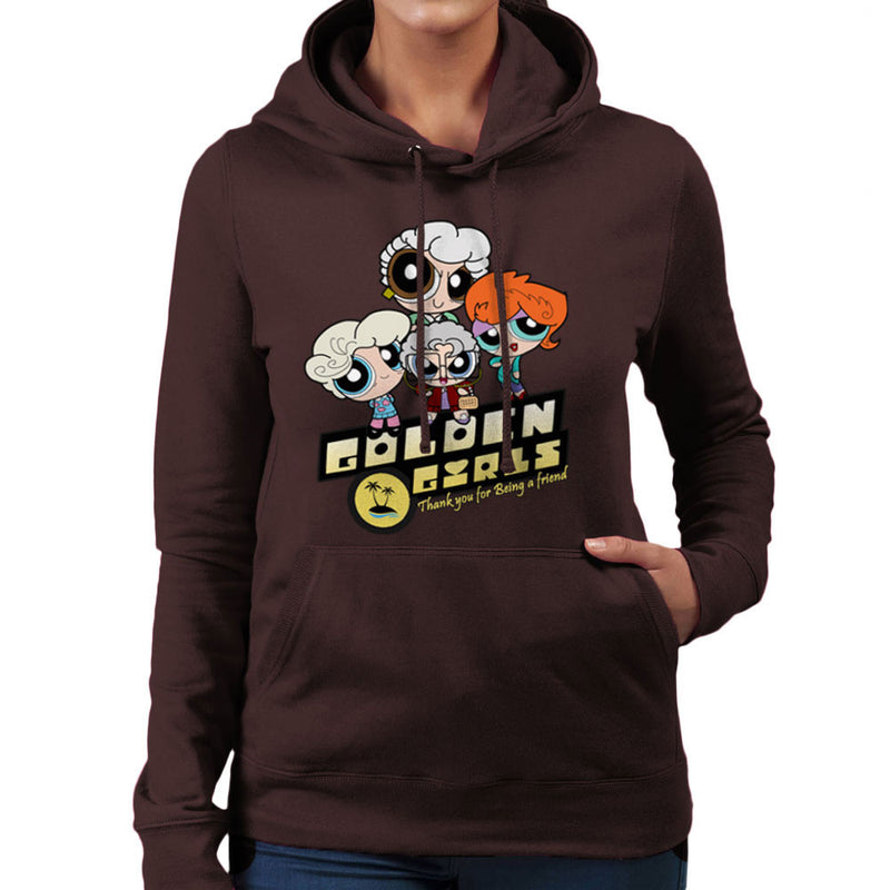 Golden Powerpuff Girls Dorothy Rose Blanch Sophia Women's Hooded Sweatshirt by TopNotchy - Cloud City 7