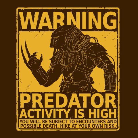 Warning Pedator Activity Is High