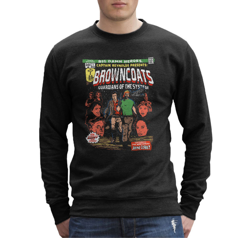 Browncoats Big Damn Heroes Firefly Serenity Comic Book Men's Sweatshirt by Create Or Destroy - Cloud City 7