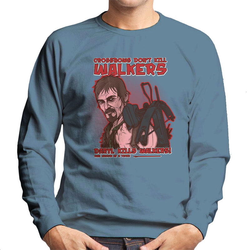 Crossbows Dont Kill Walkers Daryl The Walking Dead Men's Sweatshirt by AndreusD - Cloud City 7