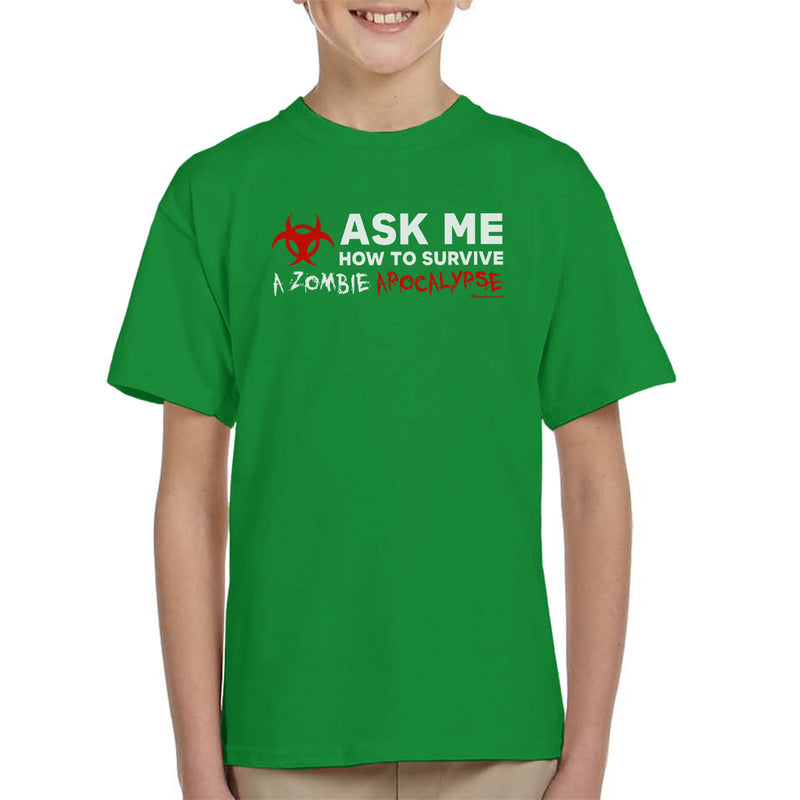 Ask Me How To Survive A Zombie Apocalypse Kid's T-Shirt by OfficeGeekShop - Cloud City 7