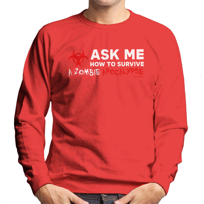 Ask Me How To Survive A Zombie Apocalypse Men's Sweatshirt by OfficeGeekShop - Cloud City 7
