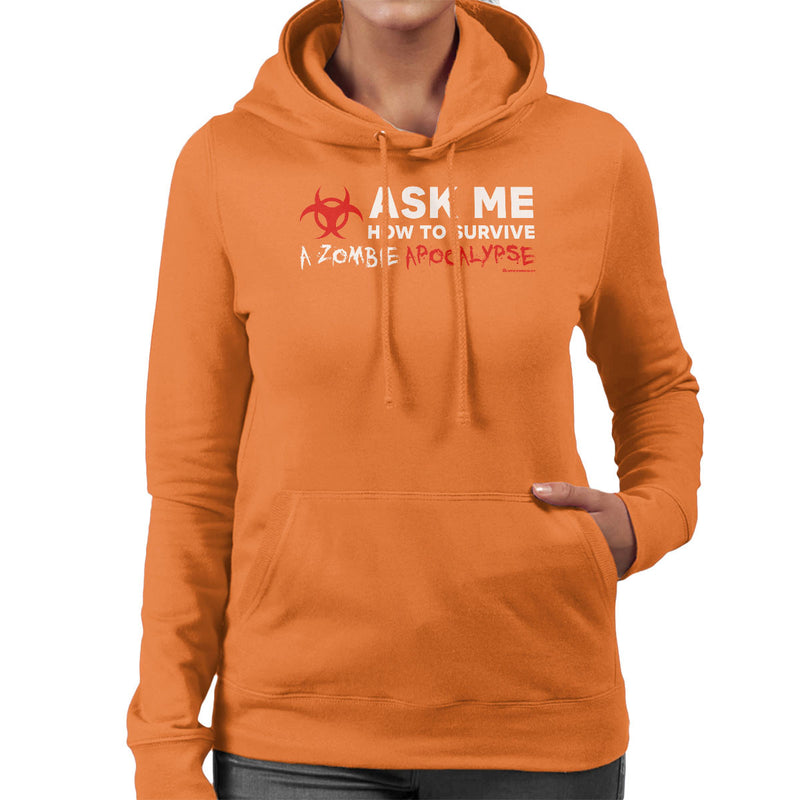 Ask Me How To Survive A Zombie Apocalypse Women's Hooded Sweatshirt by OfficeGeekShop - Cloud City 7