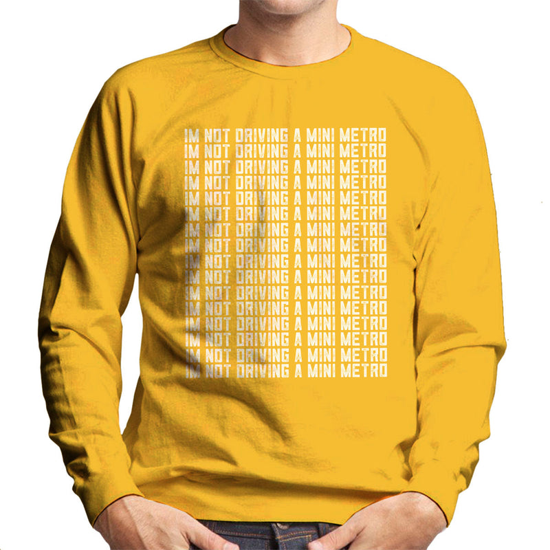 Alan Partridge Im Not Driving A Mini Metro Men's Sweatshirt by Nova5 - Cloud City 7