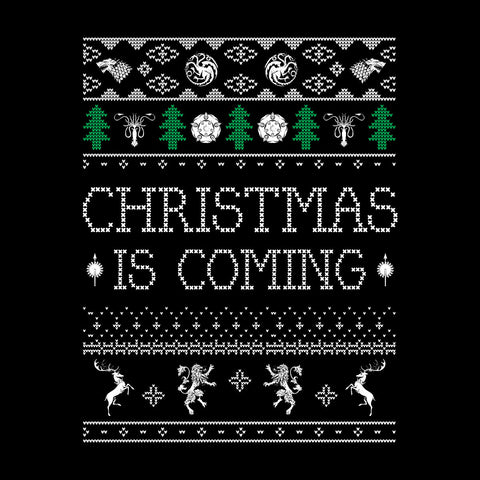 Christmas Is Coming Game Of Thrones White